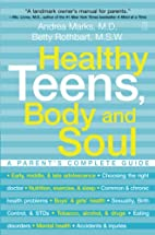 Healthy Teens, Body and Soul: A…