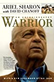Chanoff, David: Warrior: The Autobiography of Ariel Sharon