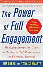 The Power of Full Engagement: Managing…