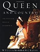 Queen and Country: The Fifty-Year Reign of…
