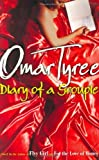 Tyree, Omar: Diary of a Groupie: A Novel (Tyree, Omar)