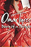 Tyree, Omar: Diary of a Groupie