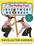 David Gardner: The Motley Fool Investment Workbook (Motley Fool Books)