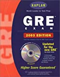 Kaplan: Kaplan GRE Exam 2003 with CD-ROM (Kaplan GRE Premier Program (W/CD))