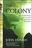 Tayman, John: The Colony