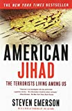 Emerson, Steven: American Jihad: The Terrorists Living Among Us