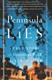 Ball, Edward: Peninsula Of Lies: A True Story Of Mysterious Birth And Taboo Love