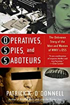 Operatives, Spies, and Saboteurs by Patrick…