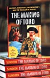 Sundeen, Mark: The Making of Toro : Bullfights, Broken Hearts, and One Author's Quest for the Acclaim He Deserves