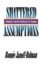 Shattered Assumptions by Ronnie…