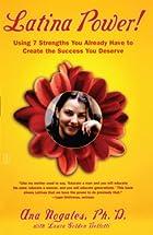 Latina Power! Using 7 Strengths You Already…