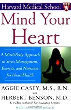 Mind Your Heart: A Mind/Body Approach to…