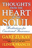 Zukav, Gary: Thoughts from the Heart of the Soul: Meditations on Emotional Awareness
