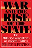 Bruce D. Porter: War and the Rise of the State