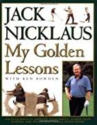 My Golden Lessons: 100-Plus Ways to Improve…