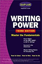 Kaplan Writing Power, Third Edition : Score…