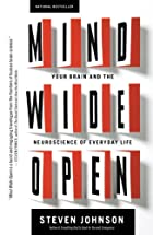 Mind Wide Open: Your Brain and the…