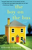 Schupack, Deborah: The Boy on the Bus