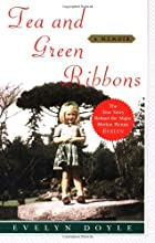 Tea and Green Ribbons: A Memoir by Evelyn…