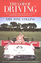 The God of Driving: How I Overcame Fear and…