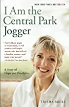 I Am the Central Park Jogger: A Story of…