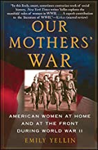 Our Mothers' War: American Women at Home and…