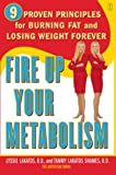 Fire up Your Metabolism 9 Proven Principles for Burning Fat and Losing Weight
