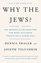 Why the Jews? The Reason for Antisemitism by…