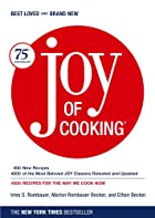 Joy of Cooking: 75th Anniversary Edition -…
