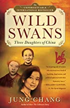 Wild Swans: Three Daughters of China by Jung…