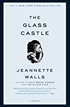 The Glass Castle: A Memoir by Jeannette…