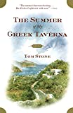 Stone, Tom: The Summer of My Greek Taverna: A Memoir