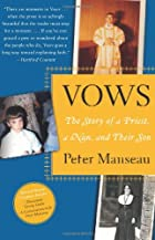 Vows: The Story of a Priest, a Nun, and…