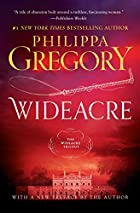 Wideacre : A Novel by Philippa Gregory