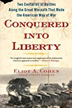 Conquered into Liberty: Two Centuries of…