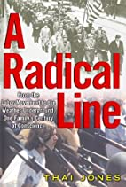 A Radical Line: From the Labor Movement to…