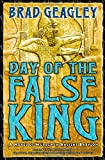 Geagley, Brad: Day of the False King : A Novel of Murder in Ancient Babylon