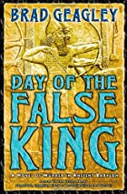 Day of the False King: A Novel of Murder in…