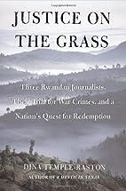 Justice on the Grass: Three Rwandan…