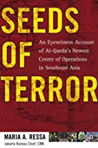 Seeds of Terror: An Eyewitness Account of…