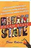 Roberts, Diane: Dream State : Eight Generations of Swamp Lawyers, Conquistadors, Confederate Daughters, Banana Republicans, and Other Florida Wildlife