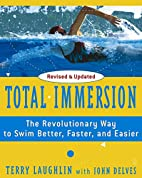 Total Immersion: The Revolutionary Way To…