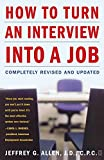 Allen, Jeffrey: How to Turn an Interview into a Job