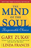 Zukav, Gary: The Mind Of The Soul: Responsible Choice