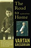 Gregorian, Vartan: The Road to Home: My Life and Times