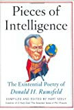 Seely, Hart: Pieces of Intelligence: The Existential Poetry of Donald H. Rumsfield