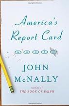 America's Report Card: A Novel by John…