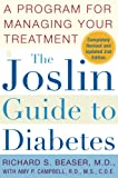 Beaser, Richards S.: The Joslin Guide to Diabetes: A Program for Managing Your Treatment