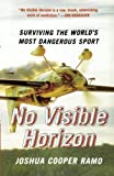 Ramo, Joshua Cooper: No Visible Horizon: Surviving the World's Most Dangerous Sport