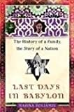 Benjamin, Marina: Last Days in Babylon: The History of a Family, the Story of a Nation
